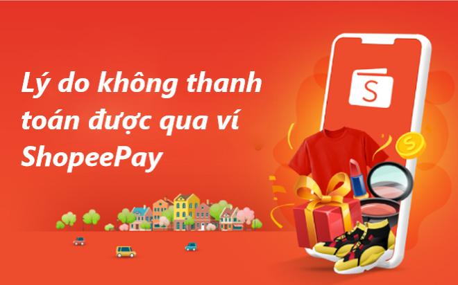 Thanh toán không thành công bằng ví ShopeePay